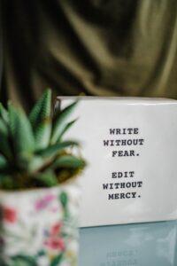 skriv uden frygt rediger uden nåde